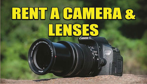 RENT A CAMERA & LENSES